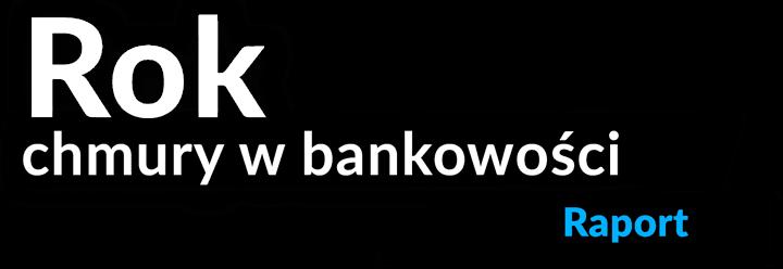 Rok chmury wbankowości