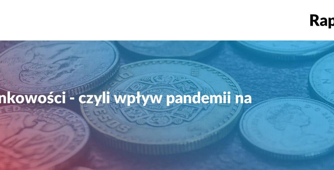 Sektor bankowy wciąż wkryzysie [raport Kochański & Partners]