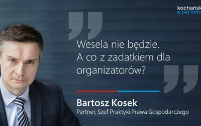 2020 10 19_Bartosz Kosek. Wesela NieBędzie. ACo ZZadatkiem Dla Organizatorów