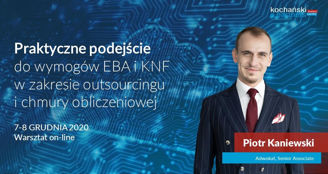 2020 12 07_Praktyczne Podejście Do Wymogów EBA I KNF_PKa