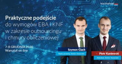2020 12 7_Praktyczne Podejście Do Wymogów EBA I KNF_PKa_SCi
