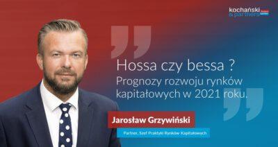 Prognozy Rozwoju Rynków Kapitałowych W 2021. Hossa Czy Bessa