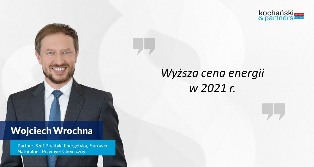 2021 01 11_Wojciech Wrochna_Prąd Będzie Drożał. Ile Zapłacimy