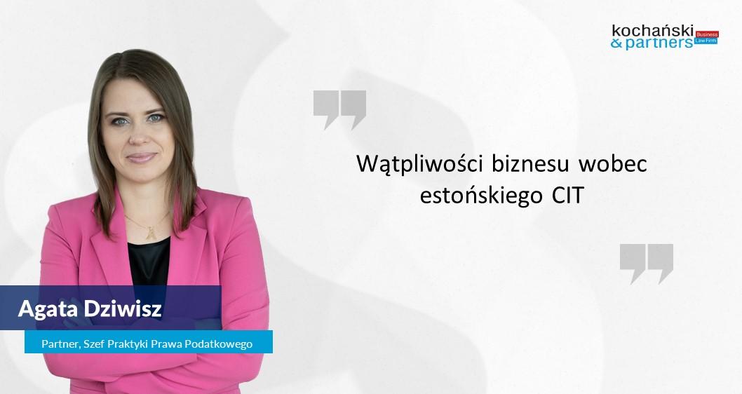 2021 01 28 A.Dziwisz Wątpliwości Biznesu Wobec Estońskiego CIT