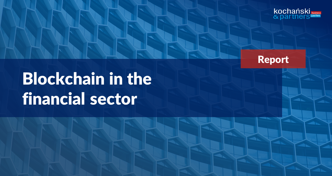 Blockchain – a revolution in the financial sector?