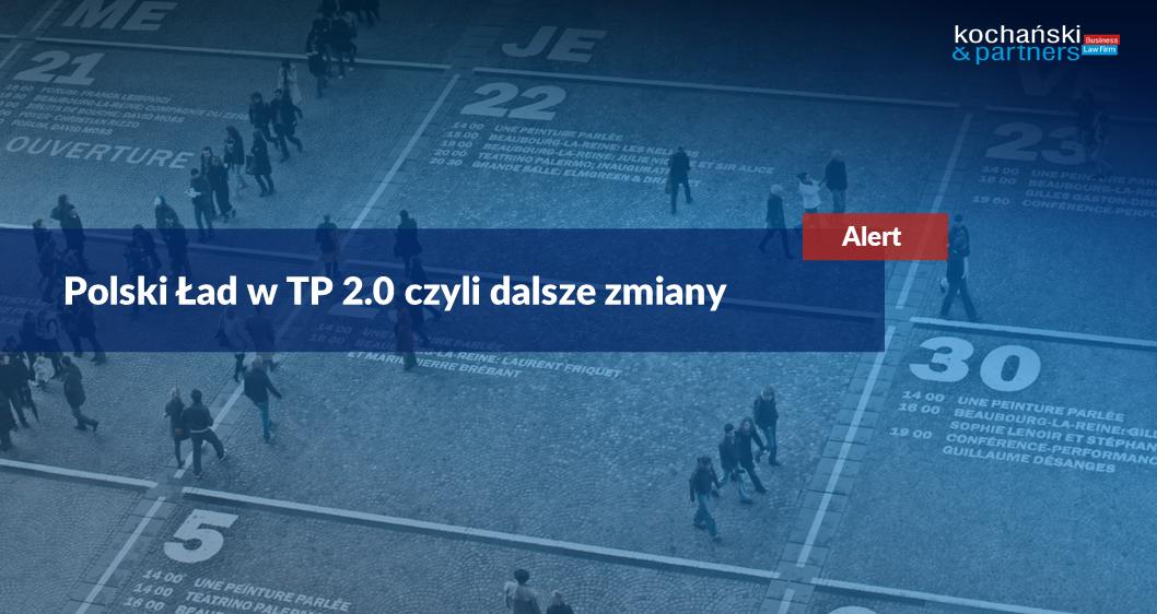 Polski Ład wTP 2.0 czyli dalsze zmiany