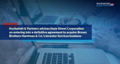Transakcja State Street Corporation   Brown Brothers Harriman & Co.   Rafał Rapala