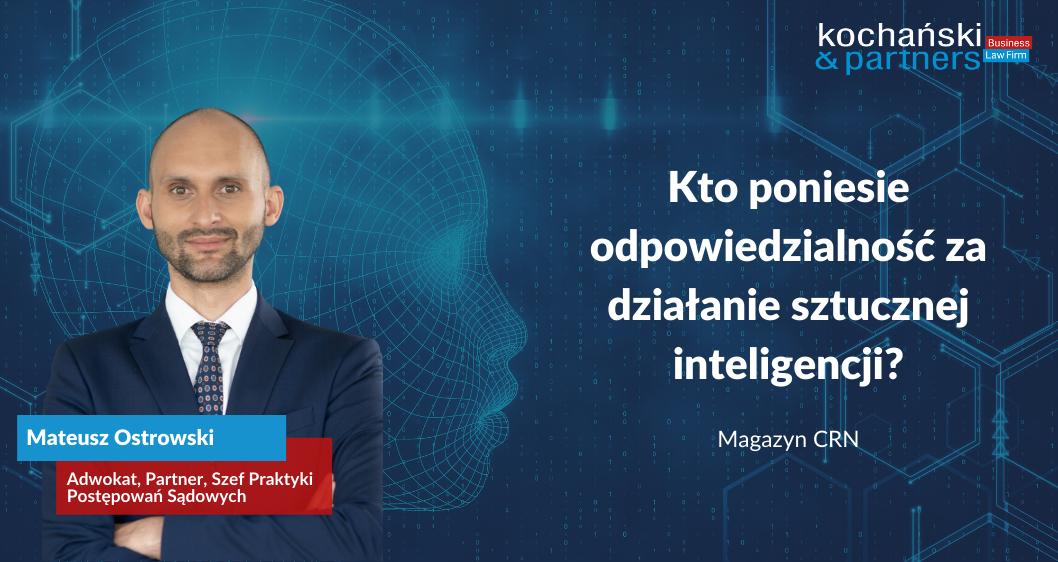 Kto poniesie odpowiedzialność zadziałanie sztucznej inteligencji?